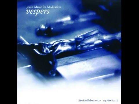 Vespers Vol 1 Jesuit Music for Meditation