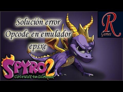 Spyro 2 : Pal | solución error Opcode en emulador epsxe