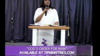 """""""God's Order For Man"""" Part 1- Pastor Tamara Bennett"""