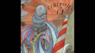 EF - Ceremonies [Full Album]