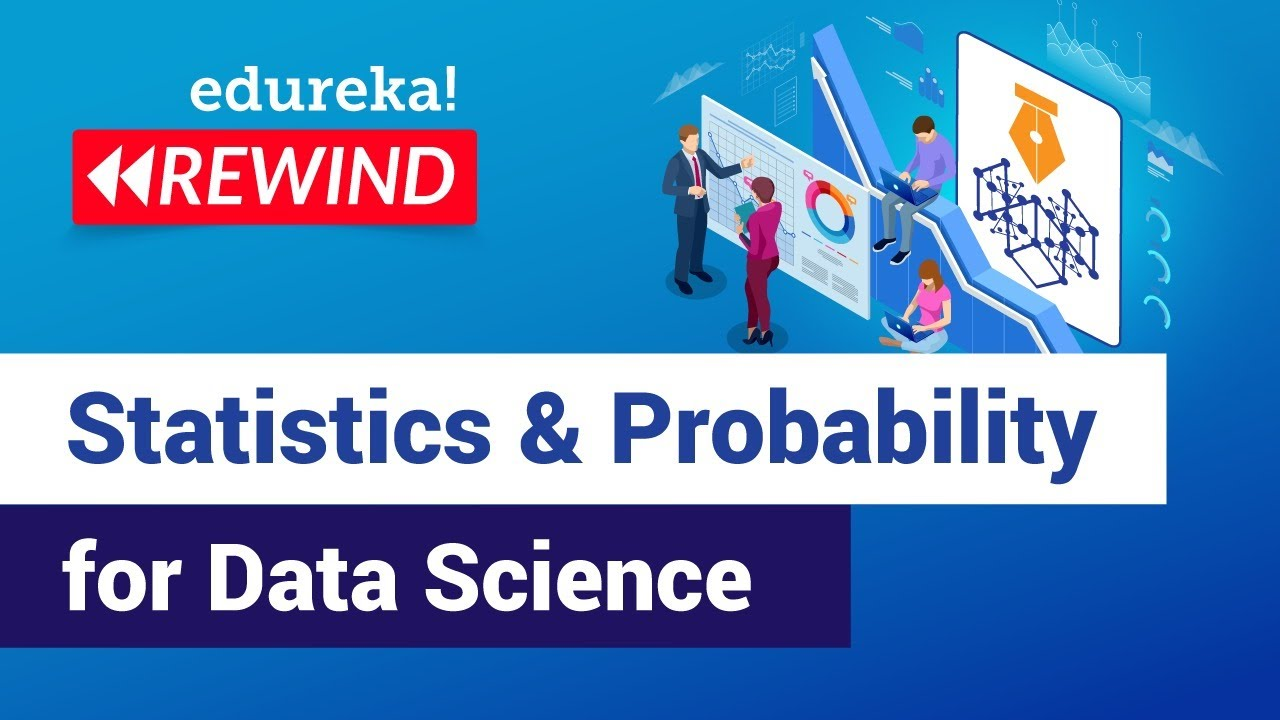 Statistics & Probability for Data Science | Data Science Tutorial