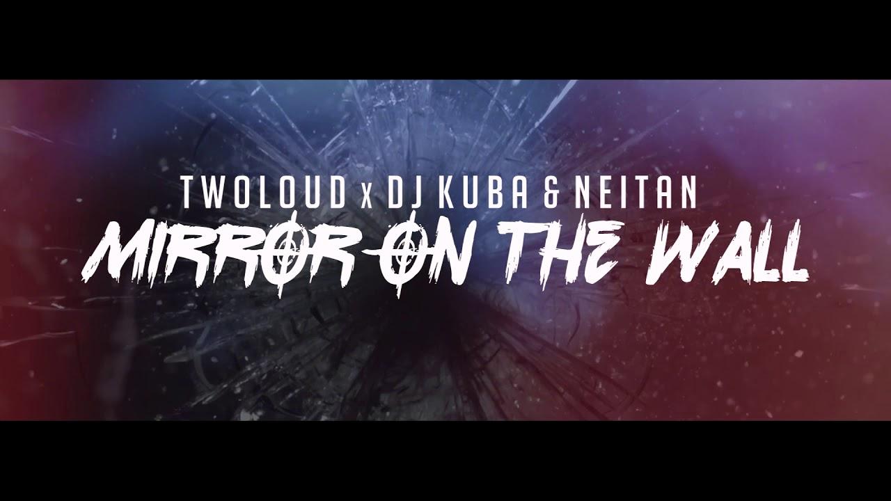 Twoloud X DJ KUBA NEITAN