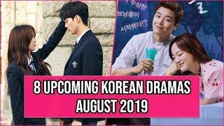 8 Upcoming Korean Dramas Release In August 2019