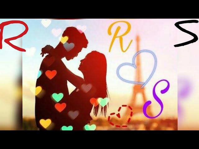 R.S letter full screen WhatsApp status rumantic song