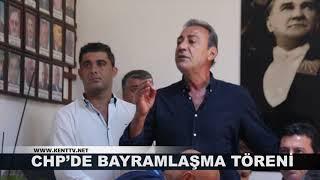 CHP'DE BAYRAMLAŞMA TÖRENİ