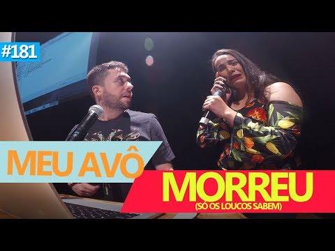 WEBBULLYING #181 - MEU VÔ MORREU (Belo Horizonte, MG)