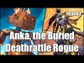 [Hearthstone] Anka, the Buried Deathrattle Rogue (Part 2)