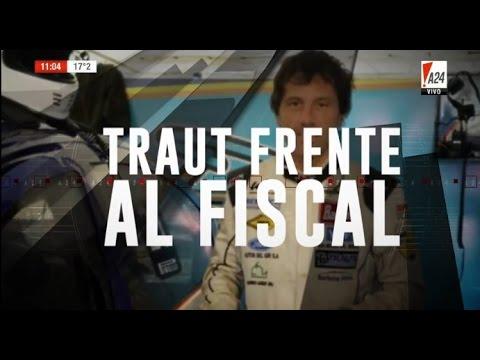 TRAUT FRENTE AL FISCAL - A24 de 10 a 13 hs. 18-04-2017