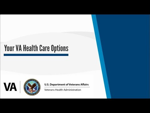 Your VA Healthcare Options