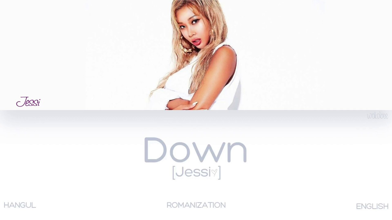 [HAN|ROM|ENG] Jessi (제시) - Down (Color Coded Lyrics)