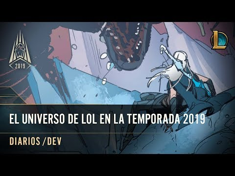 El Universo de LoL en la Temporada 2019 | diarios /dev - League of Legends thumbnail