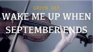 Green Day - Wake Me Up When September Ends for violin and piano (COVER)
