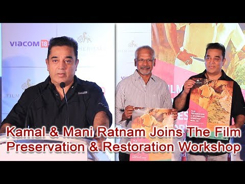 Kamal & Mani Ratnam Joins The Film Preservation & Restoration Workshop
