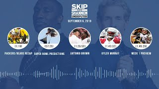 UNDISPUTED Audio Podcast (9.06.19) with Skip Bayless, Shannon Sharpe & Jenny Taft | UNDISPUTED