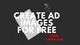 كيفية إنشاء Facebook Ad الصور مجانا باستخدام Canva