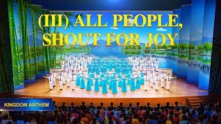 "Choir Song | ""Kingdom Anthem (III) All People, Shout for Joy"" 