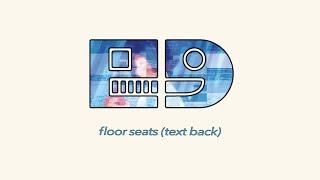 Moxas - Floor Seats (Text Back)
