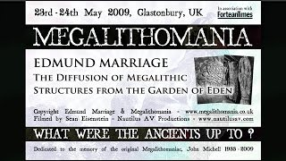 The Diffusion of Megalithic Structures from the Garden of Eden - Edmund Marriage FULL LECTURE