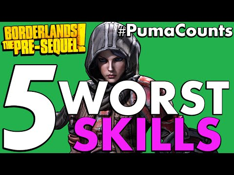 Top 5 Worst Skills In Borderlands: The Pre-Sequel! #PumaCounts