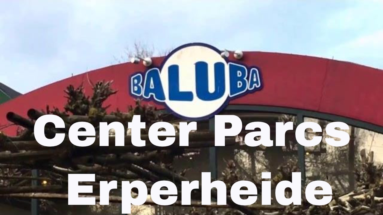 Baluba im center parcs erperheide youtube