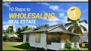 Wholesaling Real Estate Part 1 of 3