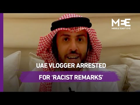 "UAE vlogger arrested for ""racist remarks"" against Indian, Be"