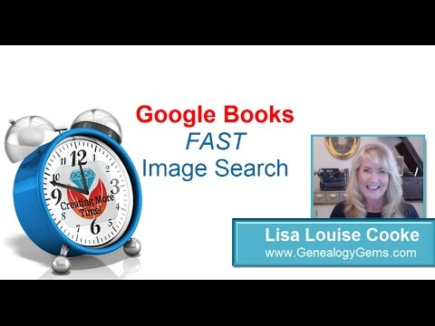 Tech Tip: Google Books Image Search for Genealogy and Family History Research
