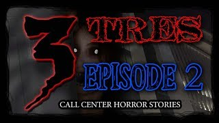 TRES - 3 Tagalog Fiction Horror Stories | Episode 2 | Call Center Creepy Tales (Fiction)