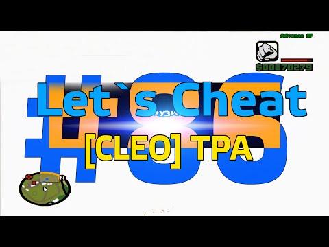 Let`s Cheat Advance Rp #86 - Cleo TPA (Телепорт без кика по всей карте)