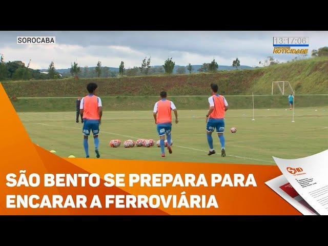 São Bento se prepara para encarar a Ferroviária - TV SOROCABA/SBT