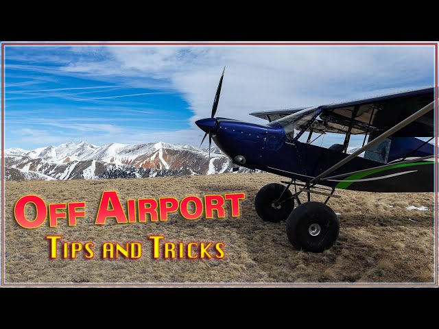 Off Airport Flying - things to consider | Part1