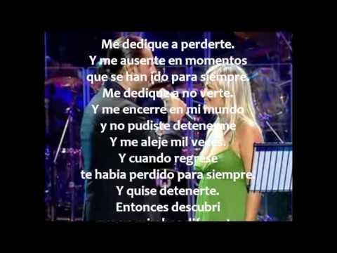 Me Dedique A Perderte Letra Alejandro Fernandez Y Amaia Montero Youtube