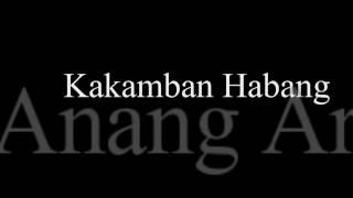 Lagu Banjar Kakamban Habang Cipt Anang Ardiansyah