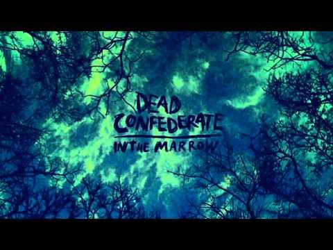 Dead Confederate -