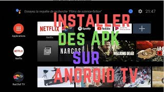 Comment installer une application Android (.apk) sur Android TV
