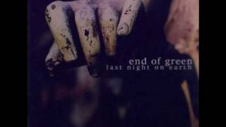 Watch End Of Green Evergreen video