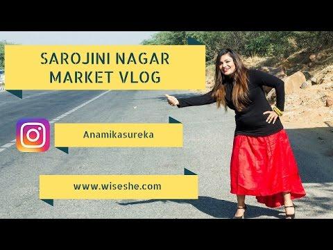 Vlog - Sarojini Nagar Market & Hating Modi For Shutting Down Sarojini Market