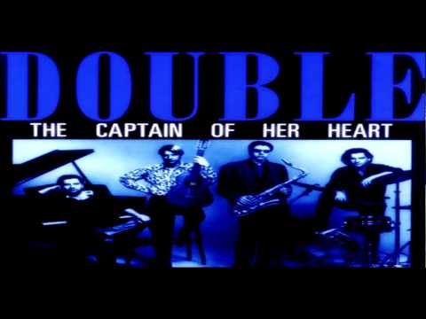 DOUBLE - THE CAPTAIN OF HER HEART (EXTENDED)