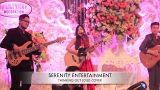 Thinkng Out Loud Cover by Serenity Entertainment