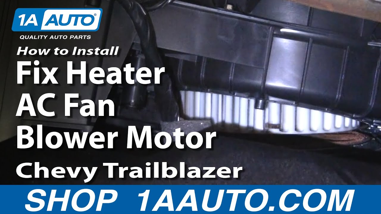 maxresdefault how to install repair replace fix heater ac fan blower motor chevy 2004 Trailblazer Blower Motor Location at gsmx.co