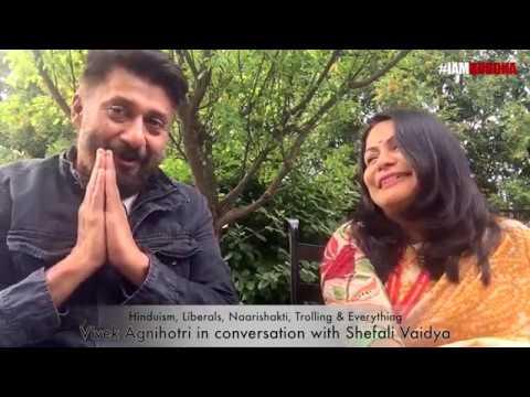 """Hinduism, Trolling & Everything"" - Vivek Agnihotri in conversation with Shefali Vaidya."