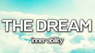THE DREAM INNER ABILITY