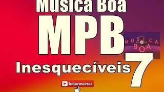 Baixar MÚSICA BOA MPB 7