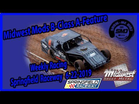 S03-E313 Midwest Mods B-Class A-Feature Springfield Raceway 6-22-2019 #DirtTrackRacing