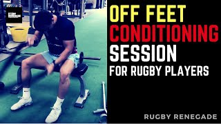Rugby Renegade Off Feet Conditioning Session