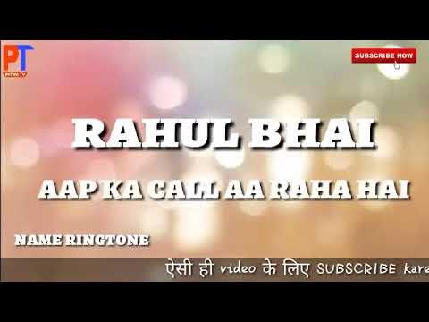 Rahul rajpoot manpur new rahul name ringtone(4)