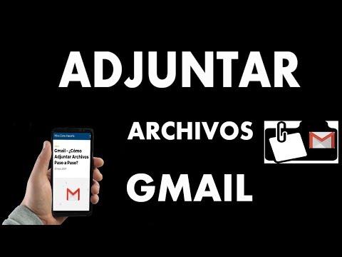 Gmail – ¿Cómo Adjuntar Archivos?