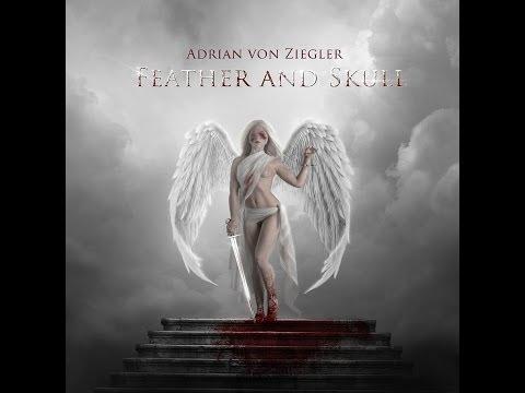 Adrian von Ziegler-Feather and Skull: Full Album HQ