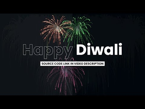 Happy Diwali To All Of You 2019 | Firework Effects Using Html CSS & JQuery