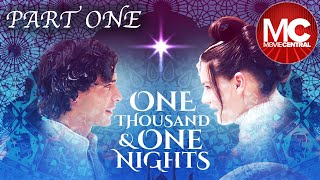 One Thousand and One Nights | Full Adventure Drama | Part 1